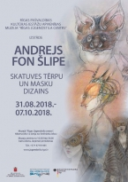 "Exhibition ""Andrey von Schlippe. Stage costume and mask design""  at the museum ""Riga Art Nouveau Centre"""